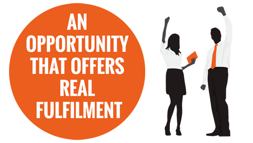 An Opportunity that offers real fulfilment