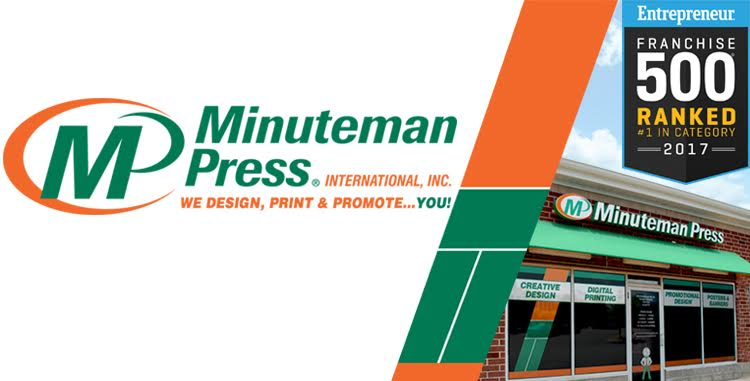 Minuteman Press is rated #1 by Entrepreneur in the Marketing/Printing Services Category 25 times and 14 years in a row, including 2017.